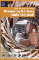 Current and Future Challenges to Resourcing U.S. Navy Public Shipyards (Paperback)