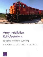 Army Installation Rail Operations: Implications of Increased Outsourcing (Paperback)