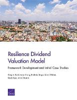 Resilience Dividend Valuation Model: Framework Development and Initial Case Studies (Paperback)