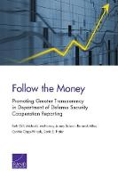 Follow the Money: Promoting Greater Transparency in Department of Defense Security Cooperation Reporting (Paperback)