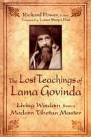 The Lost Teachings Og Lama Govinda: Living Wisdom from a Modern Tibetan Master (Paperback)