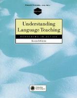 Understanding Language Teaching: Reasoning in Action (Paperback)