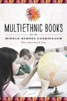 Multiethnic Books for the Middle-School Curriculum (Paperback)