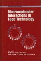 Macromolecular Interactions in Food Technology - ACS Symposium Series 650 (Hardback)