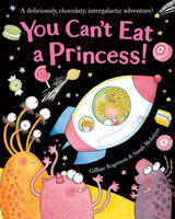 You Can't Eat a Princess! (Hardback)