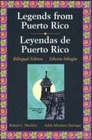 Legends of Puerto Rico - Leyendas Puertoriquenas (Paperback)