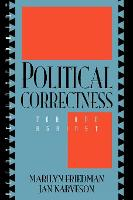 Political Correctness: For and Against - Point/Counterpoint: Philosophers Debate Contemporary Issues (Paperback)