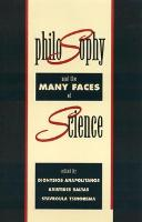 Philosophy and the Many Faces of Science - Religions, Philosophies, and Movements Series (Paperback)