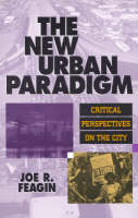 The New Urban Paradigm: Critical Perspectives on the City (Hardback)