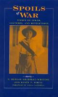 Spoils of War: Women of Color, Cultures, and Revolutions (Hardback)