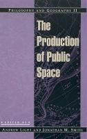 Philosophy and Geography II: The Production of Public Space - Philosophy and Geography (Hardback)