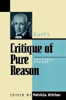 Kant's Critique of Pure Reason: Critical Essays - Critical Essays on the Classics Series (Paperback)