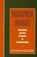 Philosophical Dialogues: Arne Naess and the Progress of Philosophy (Hardback)