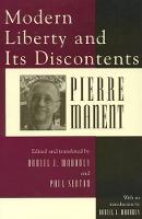 Modern Liberty and Its Discontents (Hardback)