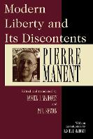 Modern Liberty and Its Discontents (Paperback)