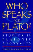 Who Speaks for Plato?: Studies in Platonic Anonymity (Hardback)