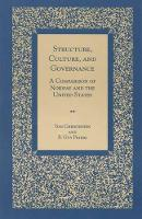 Structure, Culture, and Governance: A Comparison of Norway and the United States (Paperback)