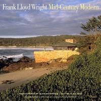 Frank Lloyd Wright: Mid-century Modernism (Hardback)