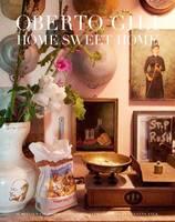 Home Sweet Home: Sumptuous and Bohemian Interiors (Hardback)