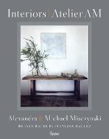 Interiors Atelier AM (Hardback)