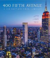 400 Fifth Avenue: A New Gwathmey Siegel Landmark (Hardback)