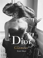 Dior Glamour: 1952-1962 (Hardback)