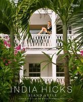 India Hicks: Island Style (Hardback)