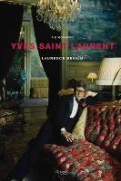 Yves Saint Laurent: A Biography (Hardback)