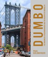 DUMBO: The Making of a New York Neighbourhood (Hardback)