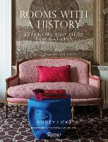 Rooms with History: Interiors and their Inspirations (Hardback)