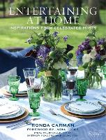 Entertaining at Home: Inspirations from Celebrated Hosts (Hardback)