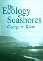 The Ecology of Seashores - CRC Marine Science (Hardback)
