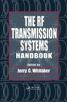 The RF Transmission Systems Handbook - Electronics Handbook Series (Hardback)