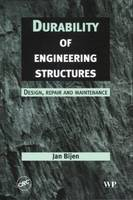 Durability of Engineering Structures: Design, Repair and Maintenance (Hardback)