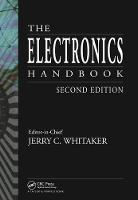 The Electronics Handbook - Electrical Engineering Handbook (Hardback)