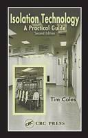 Isolation Technology: A Practical Guide, Second Edition (Hardback)