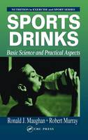 Sports Drinks: Basic Science and Practical Aspects (Hardback)
