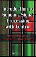 Introduction to Genomic Signal Processing with Control (Hardback)