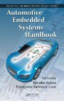 Automotive Embedded Systems Handbook - Industrial Information Technology (Hardback)