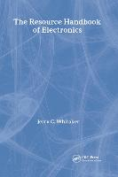 The Resource Handbook of Electronics - Electronics Handbook Series (Hardback)