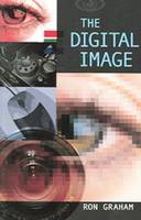The Digital Image, Second Edition (Paperback)