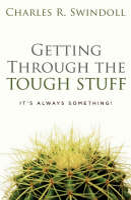 Getting Through the Tough Stuff: It's Always Something! (Paperback)