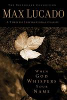 When God Whispers Your Name - Bestseller Collection (Hardback)