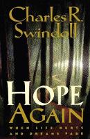 Hope Again: When Life Hurts and Dreams Fade (Paperback)