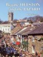 Bygone Helston and the Lizard (Paperback)