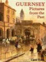 Guernsey: Pictures from the Past (Hardback)