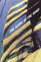 The Slope of the Wind (Paperback)