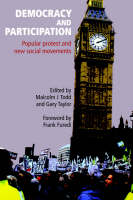 Democracy and Participation: Popular Protest and New Social Movements (Paperback)