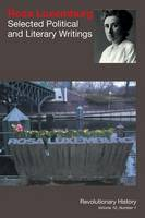 Rosa Luxemburg: Selected Political and Literary Writings (Paperback)