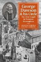 George Dawson and His Circle